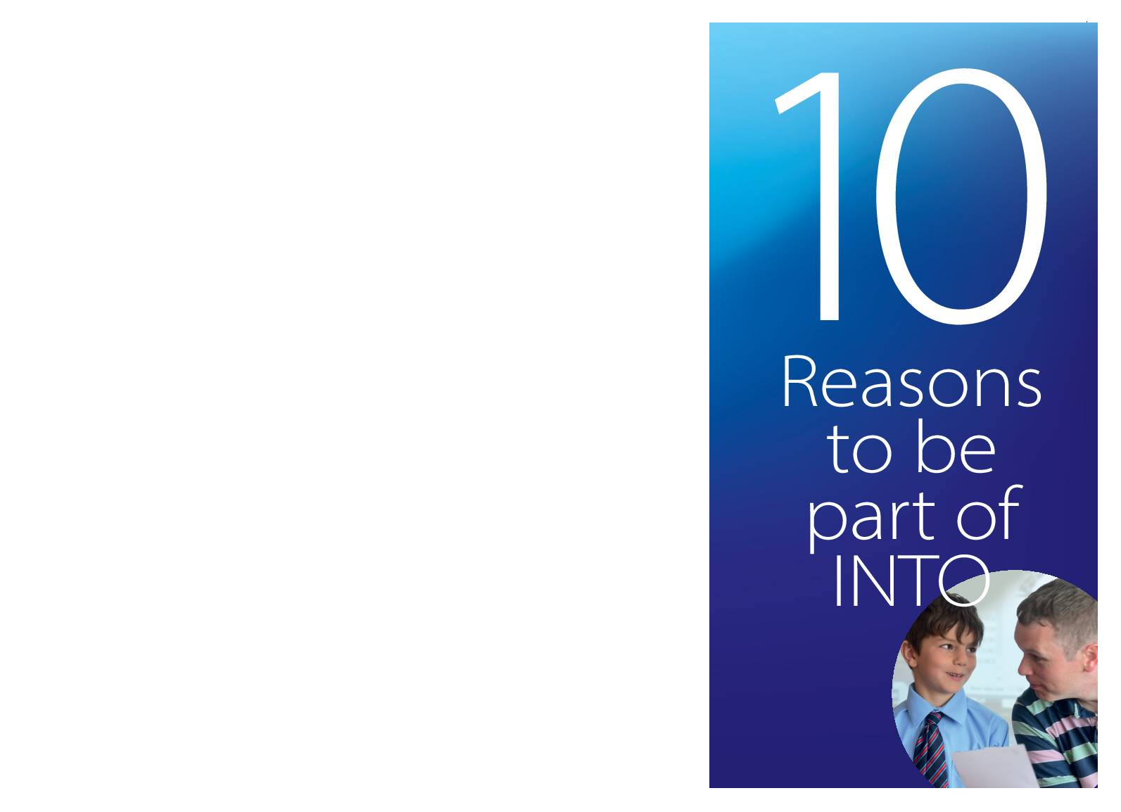 10 Reasons to be Part of INTO