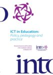 ICT in Education; Policy, Pedagogy and Practice